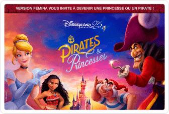 "Jeu-concours Disneyland Paris Version Femina ""Pirates et Princesses"""
