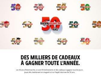 Grand Jeu des 50 ans Intermarché APPLICATION &BORNES - intermarche.com
