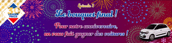 Participez au jeu 30 ANS LEADER PRICE EPISODE 3 - LE BOUQUET FINAL