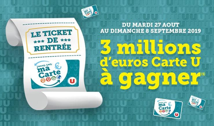 Participez au jeu Magasins U Le Ticket de Rentree