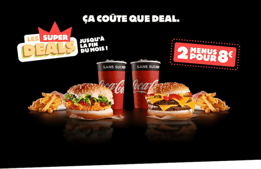 profitez de l'operation les Super Deals Burger King